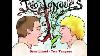 Watch Two Tongues Dead Lizard video