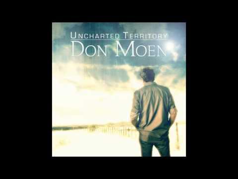 Don Moen - Uncharted Territory [Official Audio]