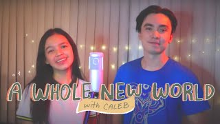 A Whole New World (Lea Salonga & Brad Kane) | Zephanie & Caleb Santos Cover