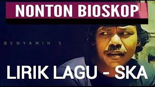 Nonton Bioskop - Benyamin LIRIK