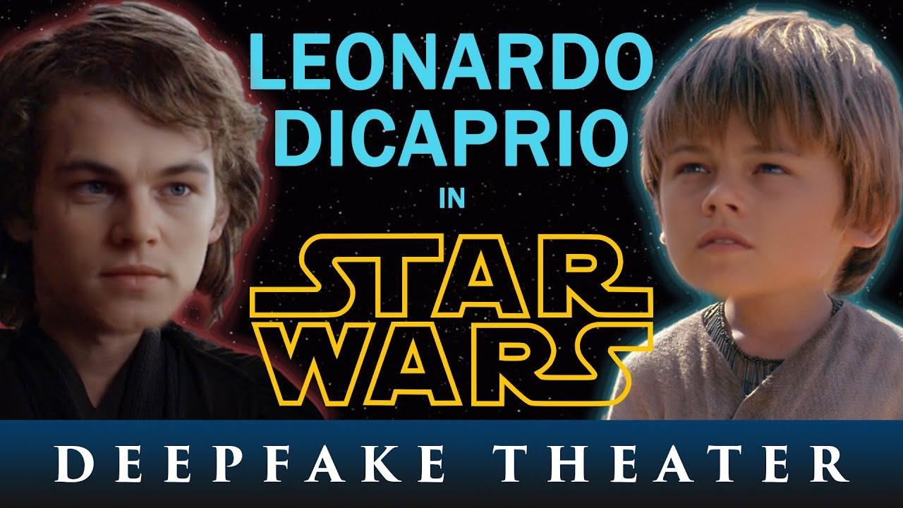 Leonardo Dicaprio As Anakin Skywalker In The Star Wars Saga Deepfake Theater Youtube