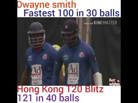 Dwayne smith Fastest 100 in 30 balls | Hong Kong T20 Blitz 2017 | 121 runs in 40 balls