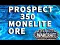 Prospecting Monelite Ore x 350 WoW BfA