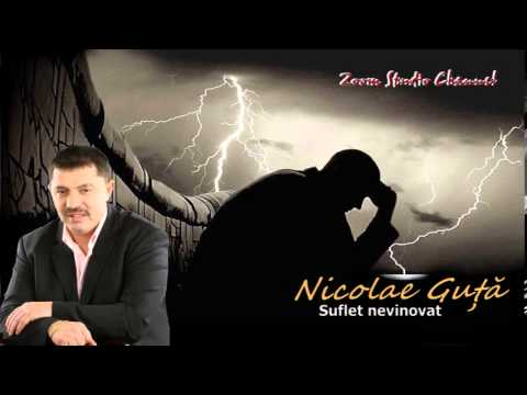 NICOLAE GUTA - SUFLET NEVINOVAT, ZOOM STUDIO