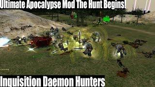 Inquisition Daemon Hunters! Ultimate Apocalypse Mod The Hunt Begins