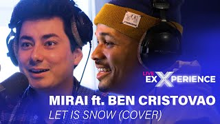 MIRAI ft. BEN CRISTOVAO - Let it snow (Cover) (live @ radio Evropa 2)