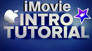 How To Make An Intro Animation On iMovie 2016