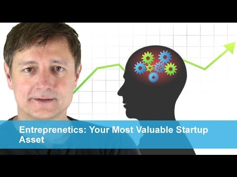 Entreprenetics | Your Most Valuable Startup Asset