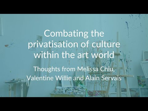 Combating the privatisation of culture in the art world