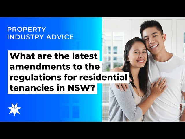 What are the latest amendments to the regulations for residential tenancies in NSW?