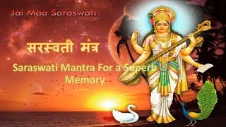 Powerful Saraswati Mantra To Develop a Superb Memory