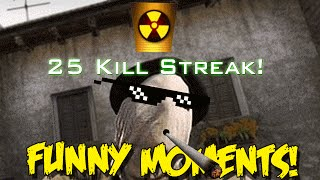 CS GO FUNNY MOMENTS -TACTICAL NUKE BAN ,VAC INCOMING ,CRAZY DANCING CHICKEN (FUNTAGE)