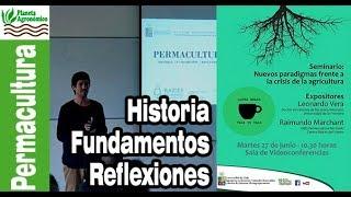 Permacultura - Historia, fundamentos y reflexiones - Raimundo Marchant