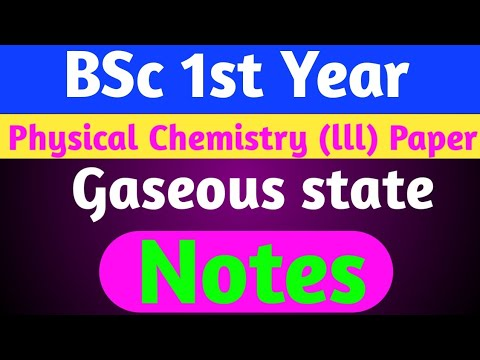 BSc 1st year / physical chemistry notes / Gaseous state