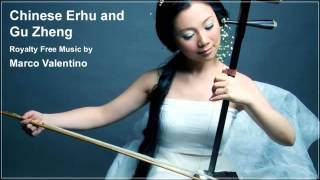 Chinese Erhu and Gu Zheng - Royalty Free Music by Marco Valentino