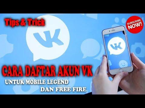 Terbaru 2019 | Cara Daftar Akun VK Untuk Mobile Legend Dan Free Fire - Tips & Trick | M. Luthfi