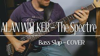 Alan Walker - The Spectre (Bass Slap cover)
