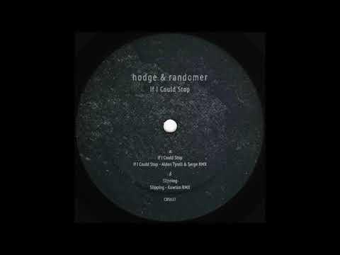 Hodge & Randomer - If I Could Stop [CBS027]