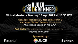 Audio Programmer Virtual Meetup - 13 Apr at 1830 BST