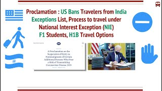 US Travel Ban for Travellers from India: Exceptions List, Process for NIE, H1B, F1, Others