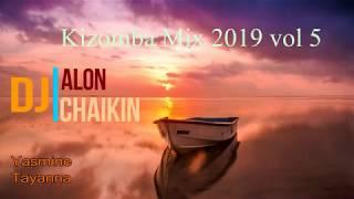 Kizomba mix 2019 vol 5