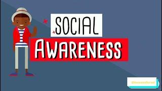 SOCIAL EMOTIONAL LEARNING - SOCIAL AWARENESS WEEK 13