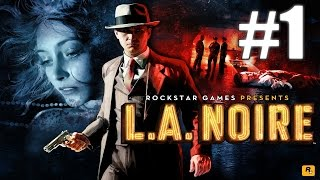 L.A Noire Gameplay Playthrough #1 - Upon Reflection (PC)
