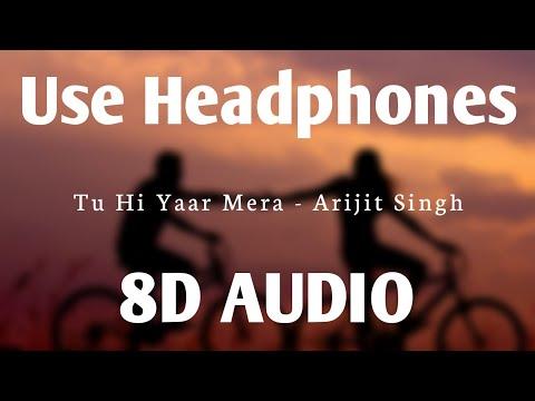 tu-hi-yaar-mera-(8d-audio)---pati-patni-aur-woh-|-rochak,-arijit-singh,-neha-kakkar-|-hq