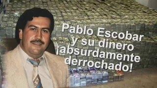 Pablo Escobar 5 Maneras de derrochar dinero