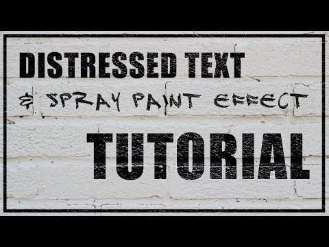 SIMPLE Distressed Text And Spray Paint Effect Tutorial (Photoshop)