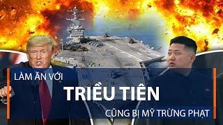 Làm ăn với Triều Tiên cũng bị Mỹ trừng phạt? | VTC1