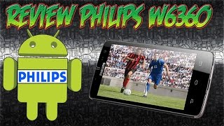 unboxing smartphone philips w6360