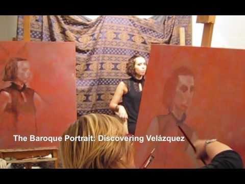 Painting the Baroque Portrait: Discovering Velázquez - Part I