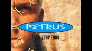 Petrus - Take Your Time (Instrumental)