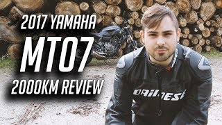 2017 Yamaha MT07 ABS Review   After 2000km Am I Happy With My Bike?