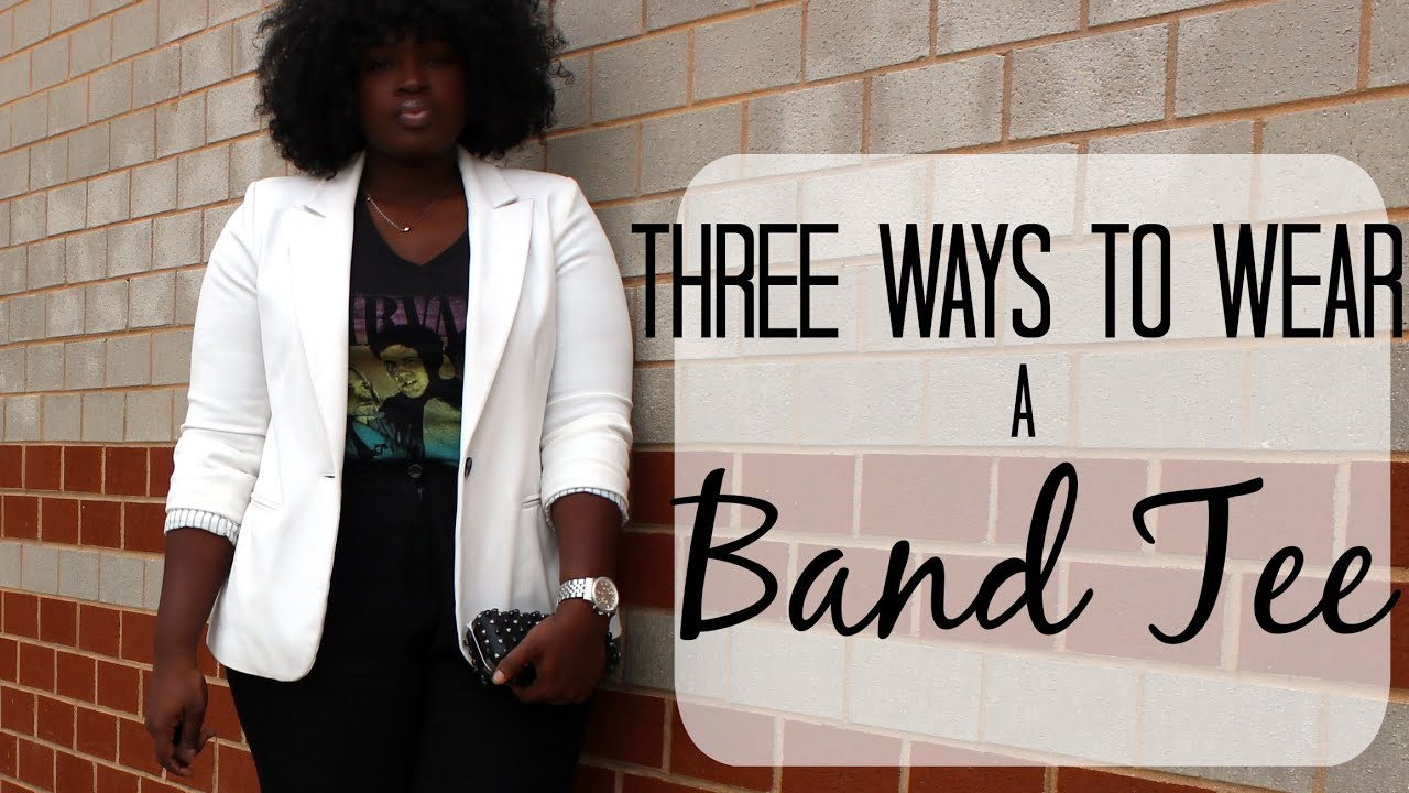 BAND/GRAPHIC TEE I 3RAD WAYS TO WEAR I PLUS SIZE FASHION - YouTube