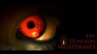 Dungeon Nightmares #03 Weine nicht mein Kind