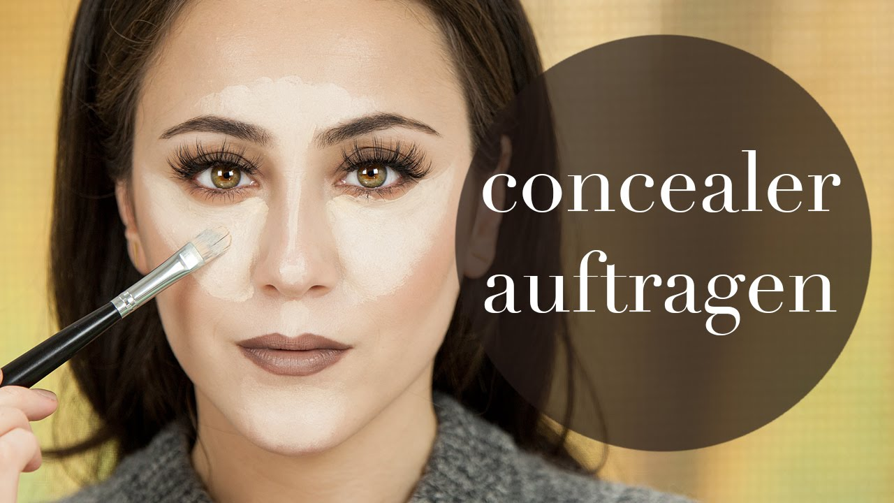 Concealer Auftragen How To Concealer Make Up Basics 6 Hatice