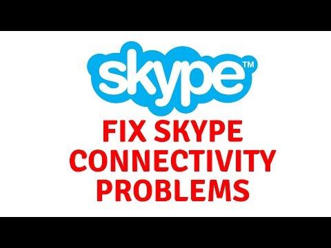 Fix Skype Connectivity Problems