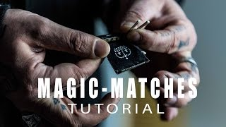 MAGIC MATCHES - TUTORIAL