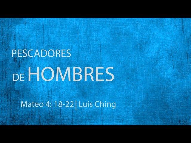 Pescadores de hombres - Luis Ching