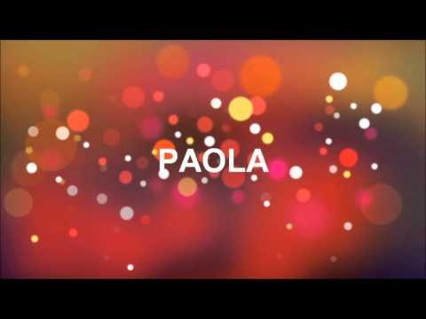 Joyeux Anniversaire Paola Youtube
