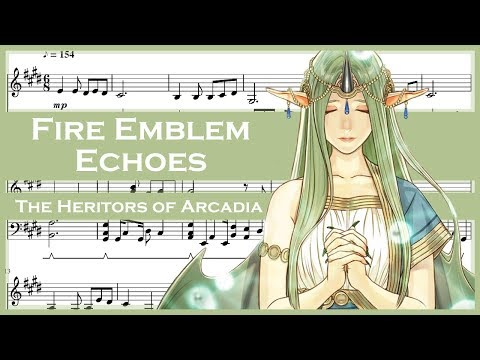 Fire Emblem Echoes: Shadows of Valentia - The Heritors of Arcadia [Piano Sheet Music]