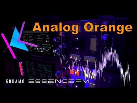 Analog Orange - Kodamo EssenceFM electronic sounds