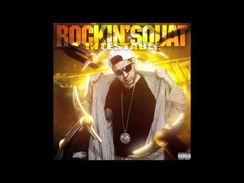 Rockin' Squat - L'Undaground s'exprime Chapitre 7 (Son Officiel)