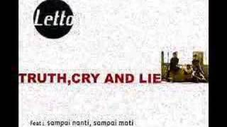 Letto Truth,Cry And Lie