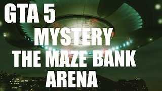GTA MYSTERY : THE MAZE BANK ARENA SECRET
