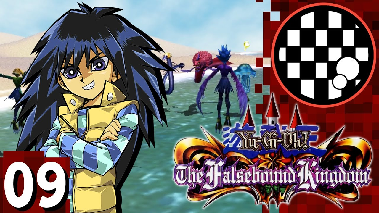 Yu-Gi-Oh! The Falsebound Kingdom | PART 9