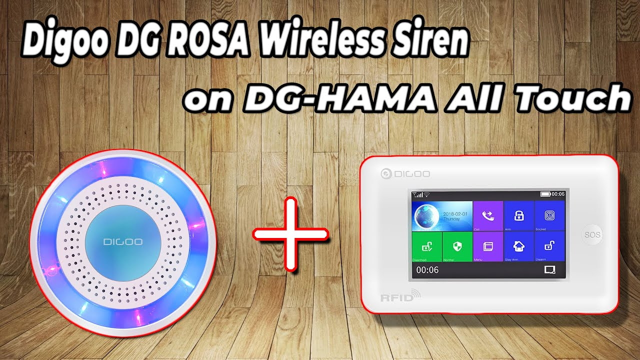Installation Digoo DG ROSA Wireless Siren on DG-HAMA All Touch