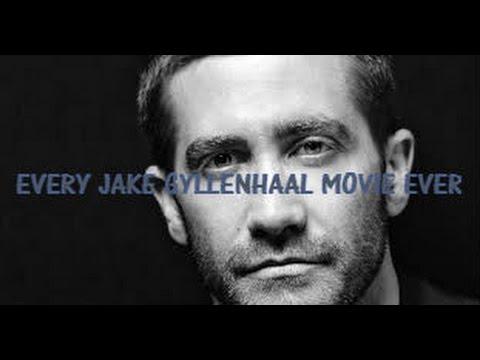 Every Jake Gyllenhaal Movie Ever